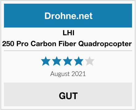 LHI 250 Pro Carbon Fiber Quadropcopter  Test