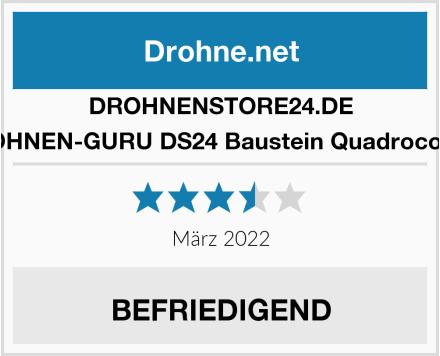 DROHNENSTORE24.DE DROHNEN-GURU DS24 Baustein Quadrocopter Test