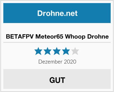 BETAFPV Meteor65 Whoop Drohne Test