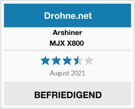 Arshiner MJX X800  Test