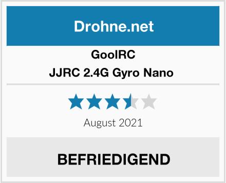 GoolRC JJRC 2.4G Gyro Nano  Test