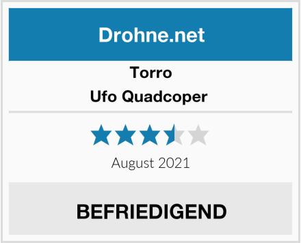 Torro Ufo Quadcoper  Test