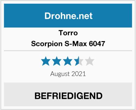 Torro Scorpion S-Max 6047 Test
