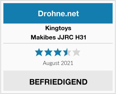 kingtoys Makibes JJRC H31 Test
